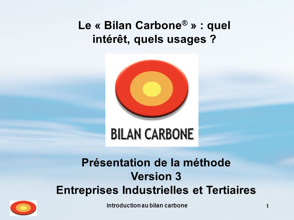 Le « Bilan Carbone® » : quel intérêt, quels usages