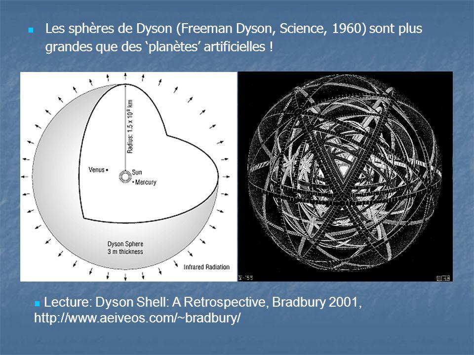 Les sphères de Dyson (Freeman Dyson, Science, 1960) sont plus grandes que des 'planètes' artificielles !
