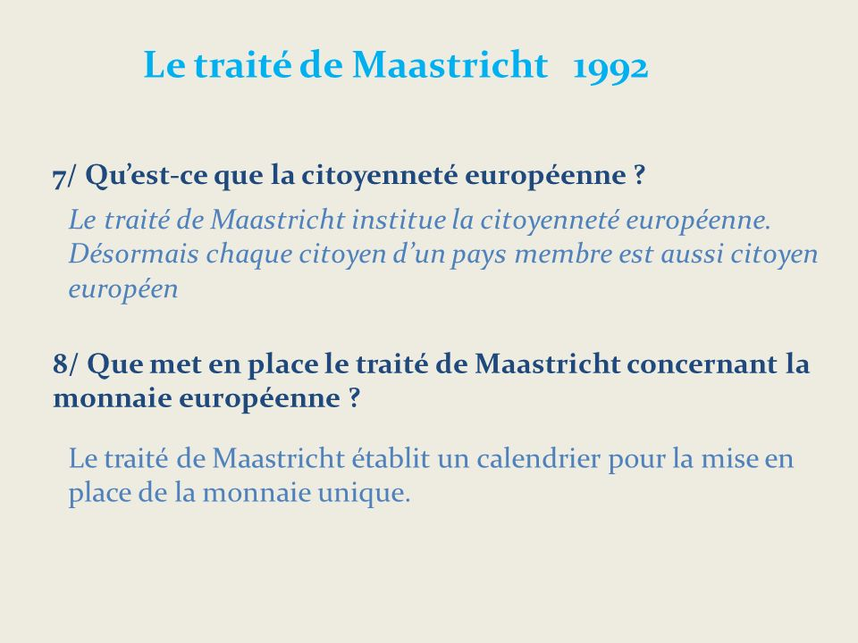 Le traité de Maastricht 1992