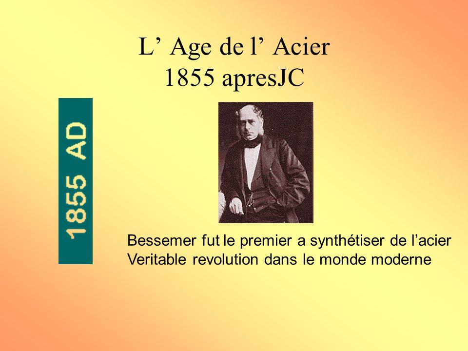 L' Age de l' Acier 1855 apresJC