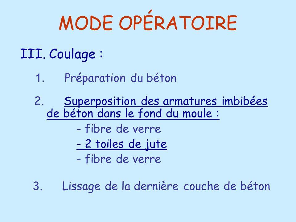 MODE OPÉRATOIRE III. Coulage : 1. Préparation du béton