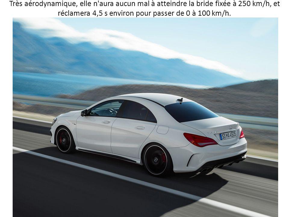 Très aérodynamique, elle n aura aucun mal à atteindre la bride fixée à 250 km/h, et réclamera 4,5 s environ pour passer de 0 à 100 km/h.