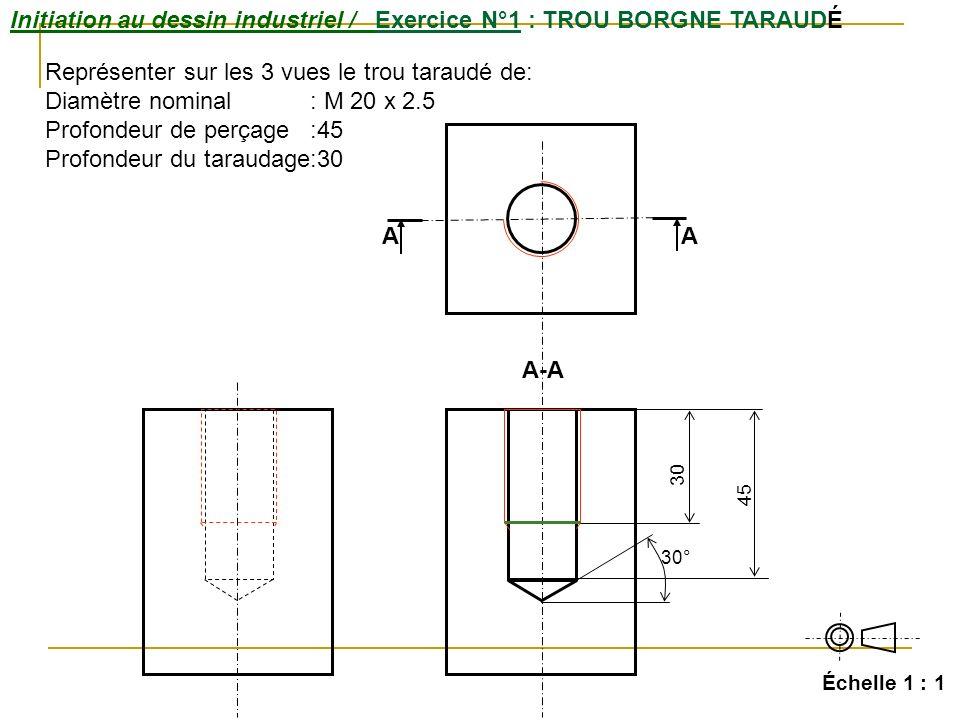 Initiation au dessin industriel / Exercice N°1 : TROU BORGNE TARAUDÉ