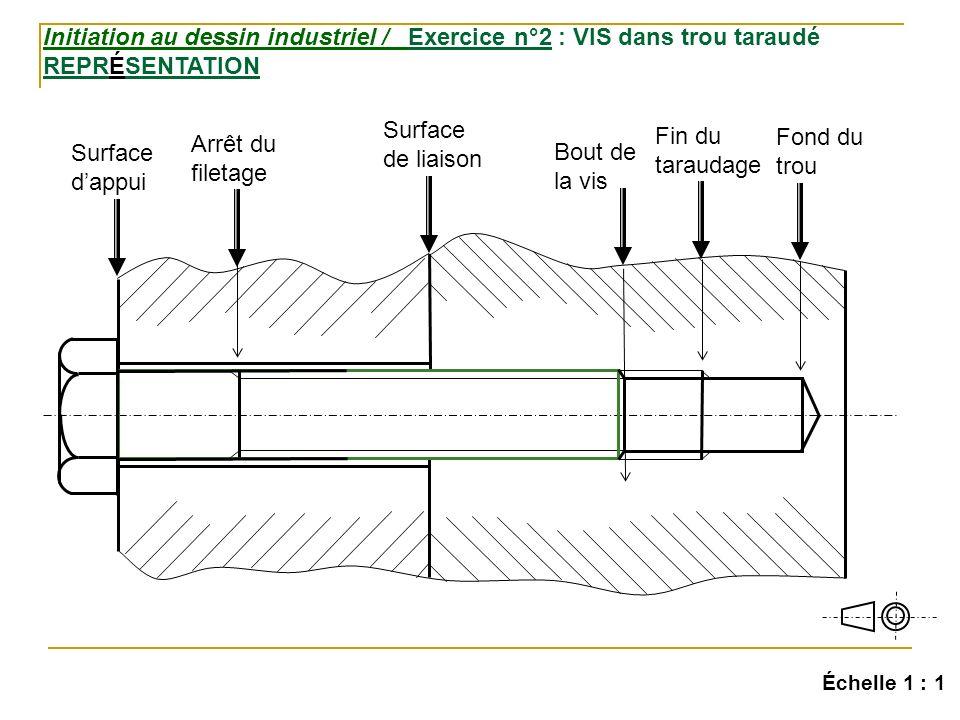 Initiation au dessin industriel / Exercice n°2 : VIS dans trou taraudé REPRÉSENTATION