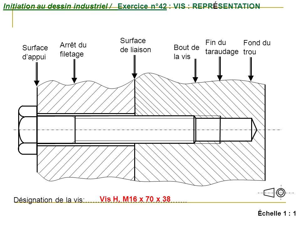 Initiation au dessin industriel / Exercice n°42 : VIS : REPRÉSENTATION