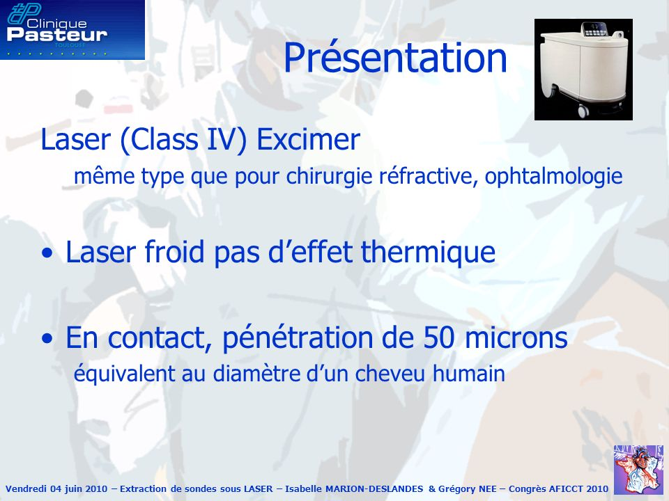Présentation Laser (Class IV) Excimer