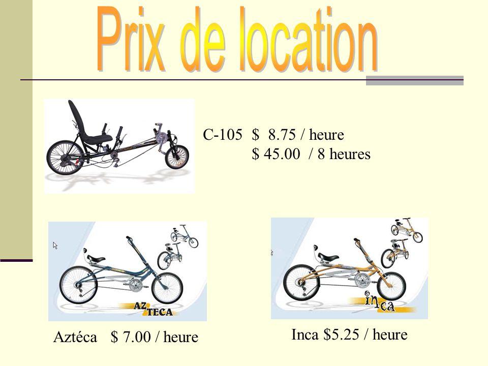 Prix de location C-105 $ 8.75 / heure $ 45.00 / 8 heures
