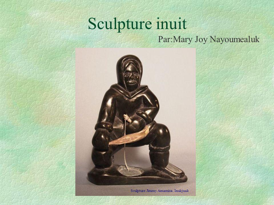 Sculpture inuit Par:Mary Joy Nayoumealuk