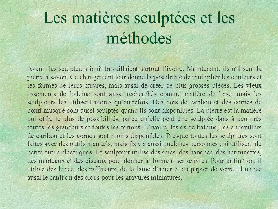 Les matières sculptées et les méthodes