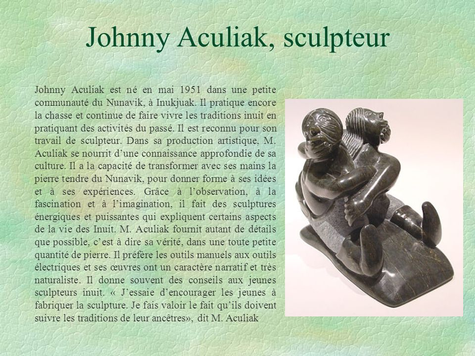 Johnny Aculiak, sculpteur