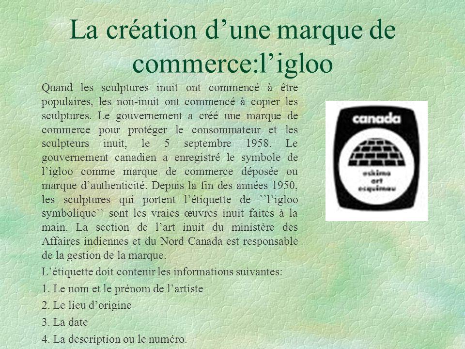 La création d'une marque de commerce:l'igloo