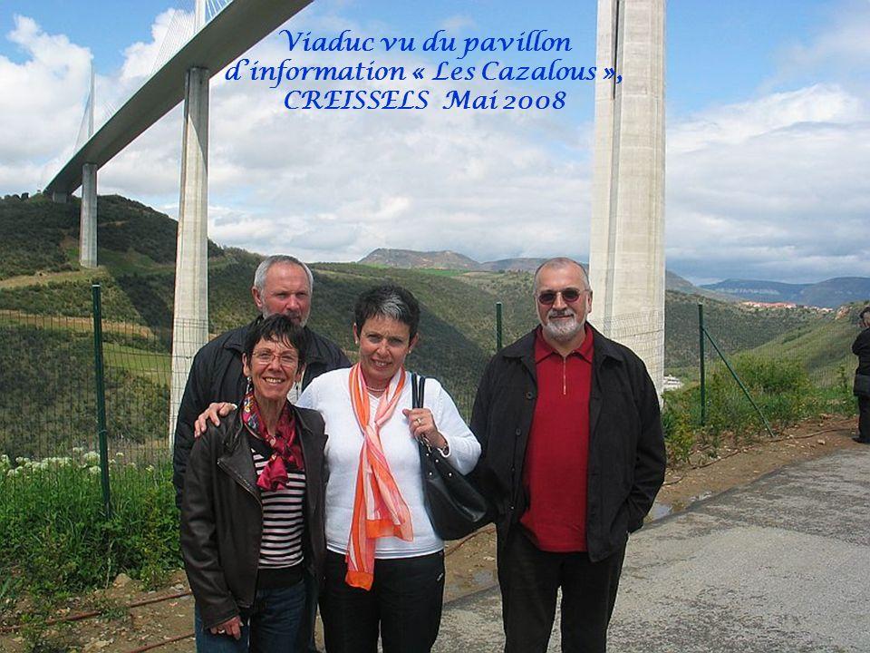 Viaduc vu du pavillon d'information « Les Cazalous », CREISSELS Mai 2008