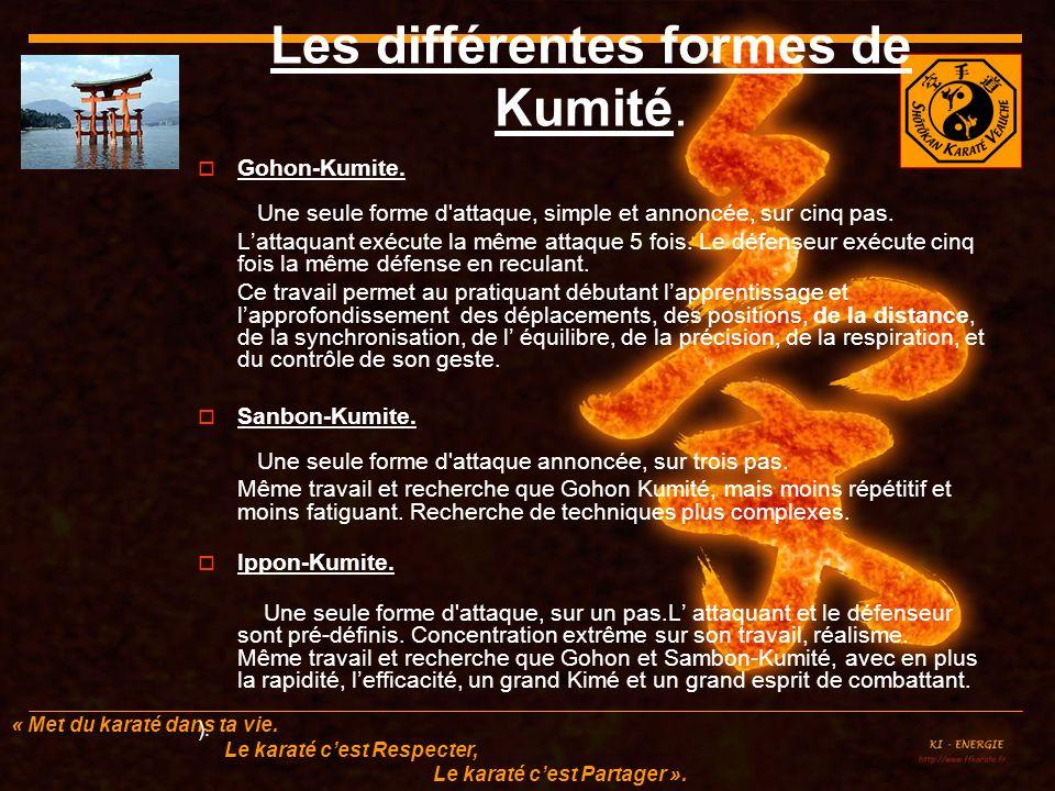 Les différentes formes de Kumité.