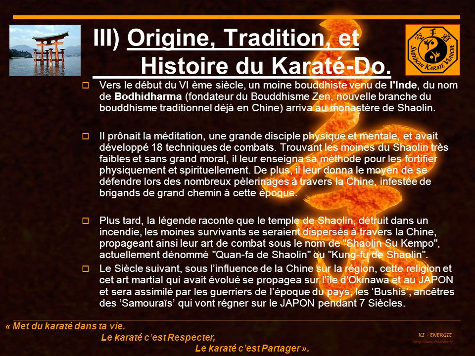 III) Origine, Tradition, et Histoire du Karaté-Do.