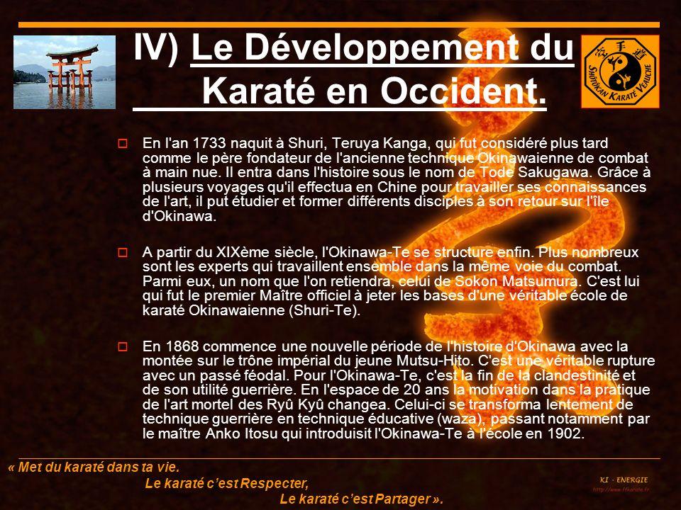 IV) Le Développement du Karaté en Occident.