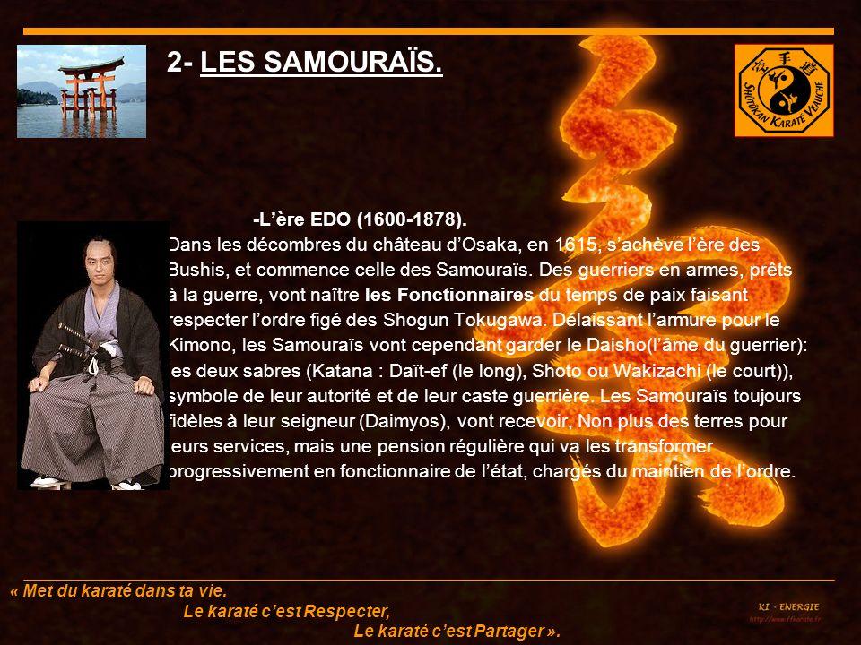 2- LES SAMOURAÏS. -L'ère EDO (1600-1878).