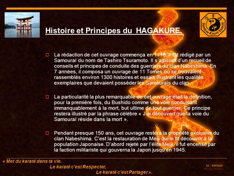Histoire et Principes du HAGAKURE.