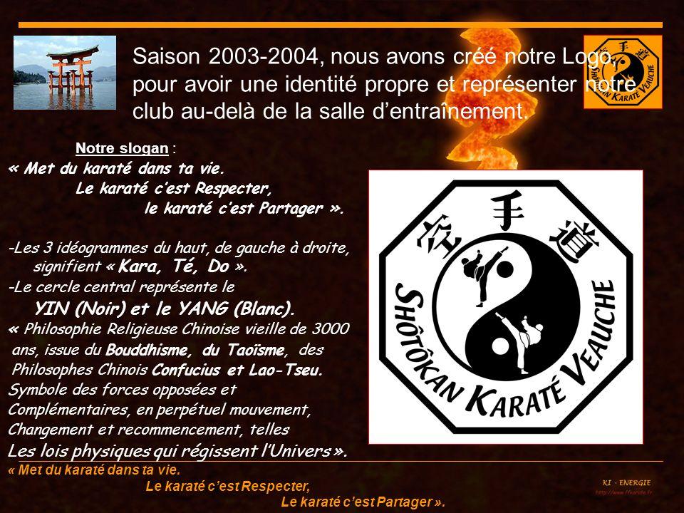 Saison 2003-2004, nous avons créé notre Logo, pour avoir une identité propre et représenter notre club au-delà de la salle d'entraînement.