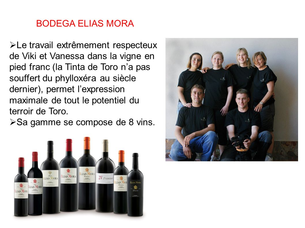 Sa gamme se compose de 8 vins.