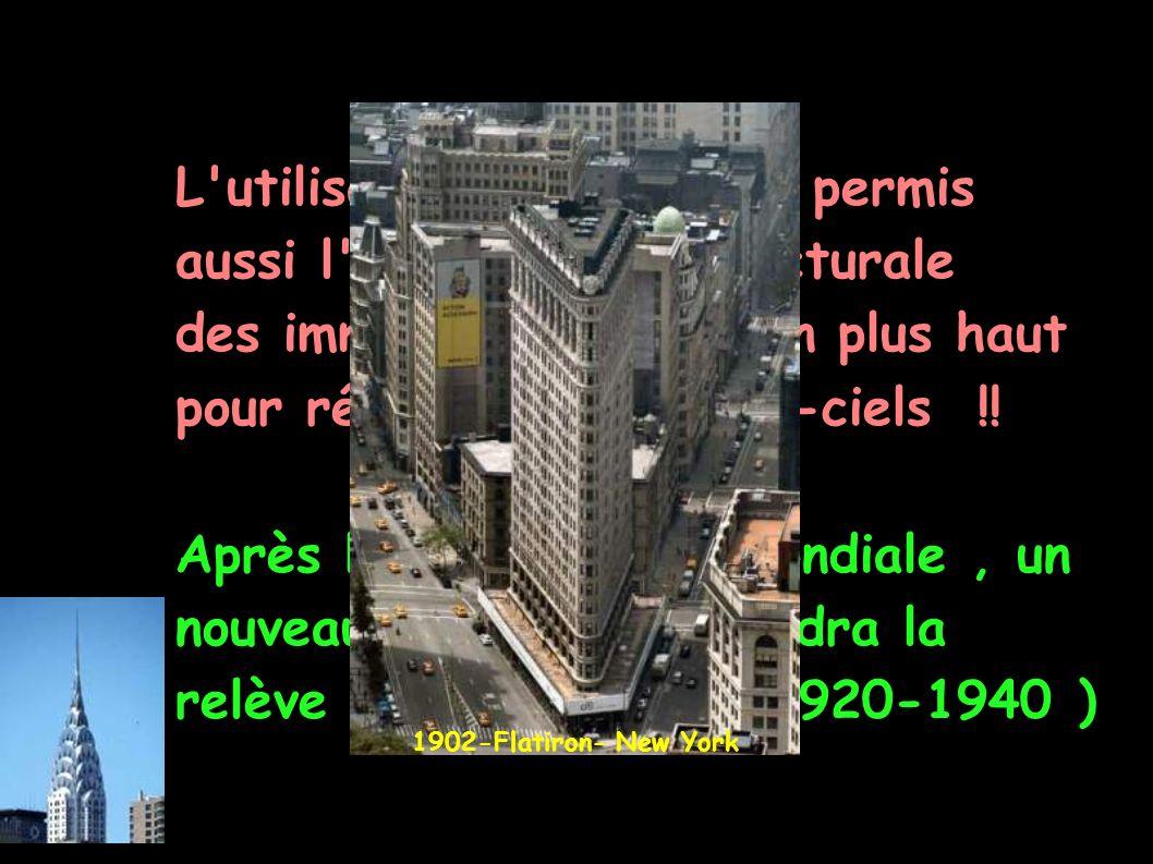 L utilisation de l acier a permis aussi l évolution architecturale