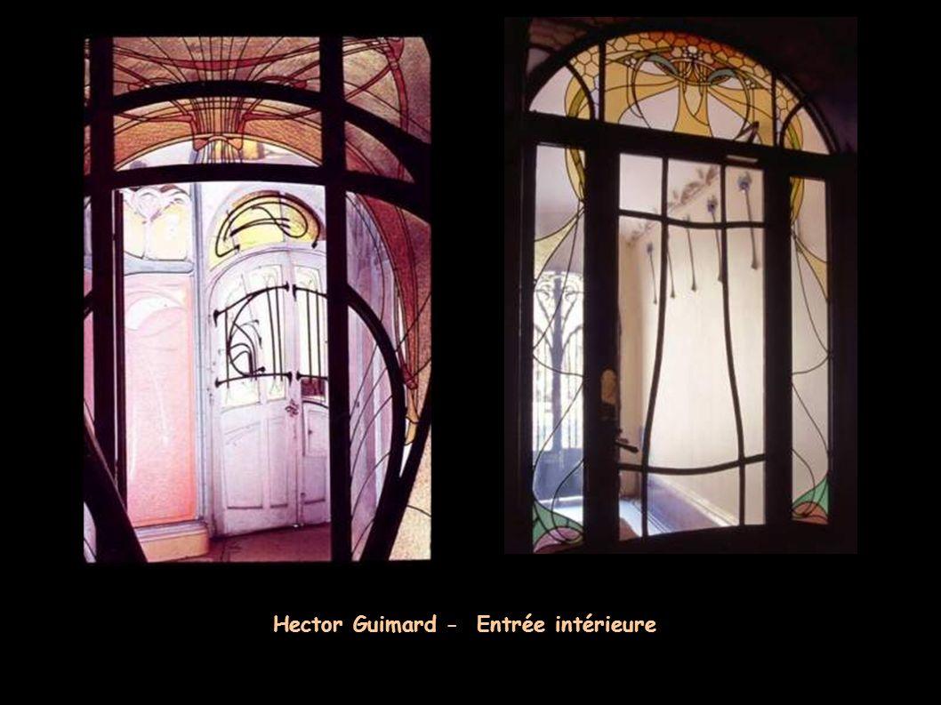 Hector Guimard - Entrée intérieure