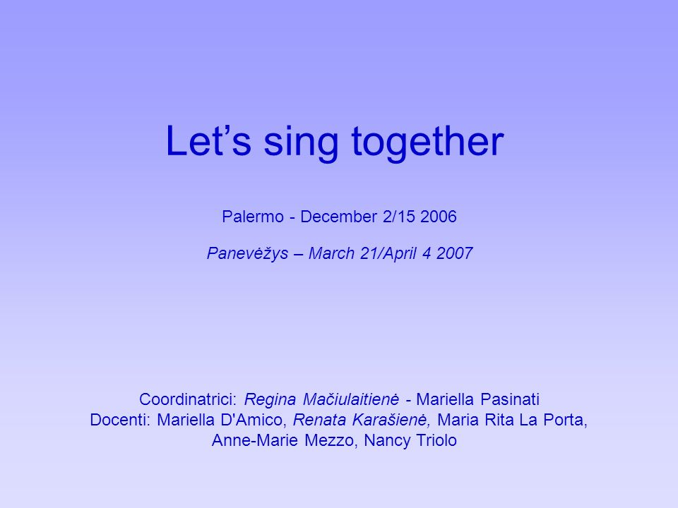 Let's sing together Palermo - December 2/15 2006