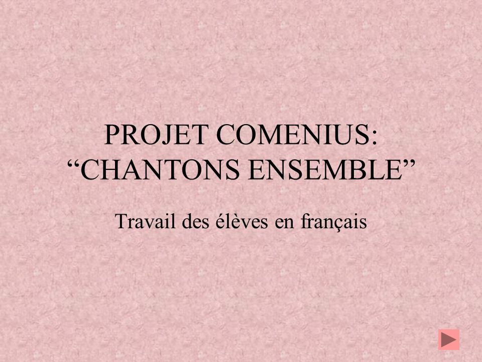 PROJET COMENIUS: CHANTONS ENSEMBLE