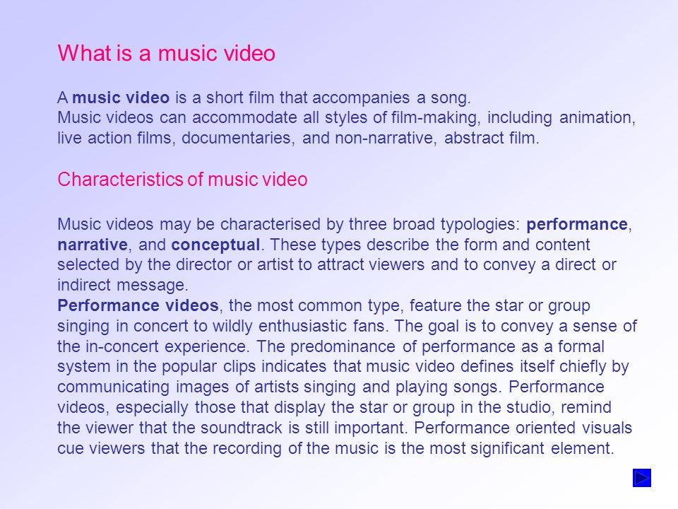 What is a music video Characteristics of music video