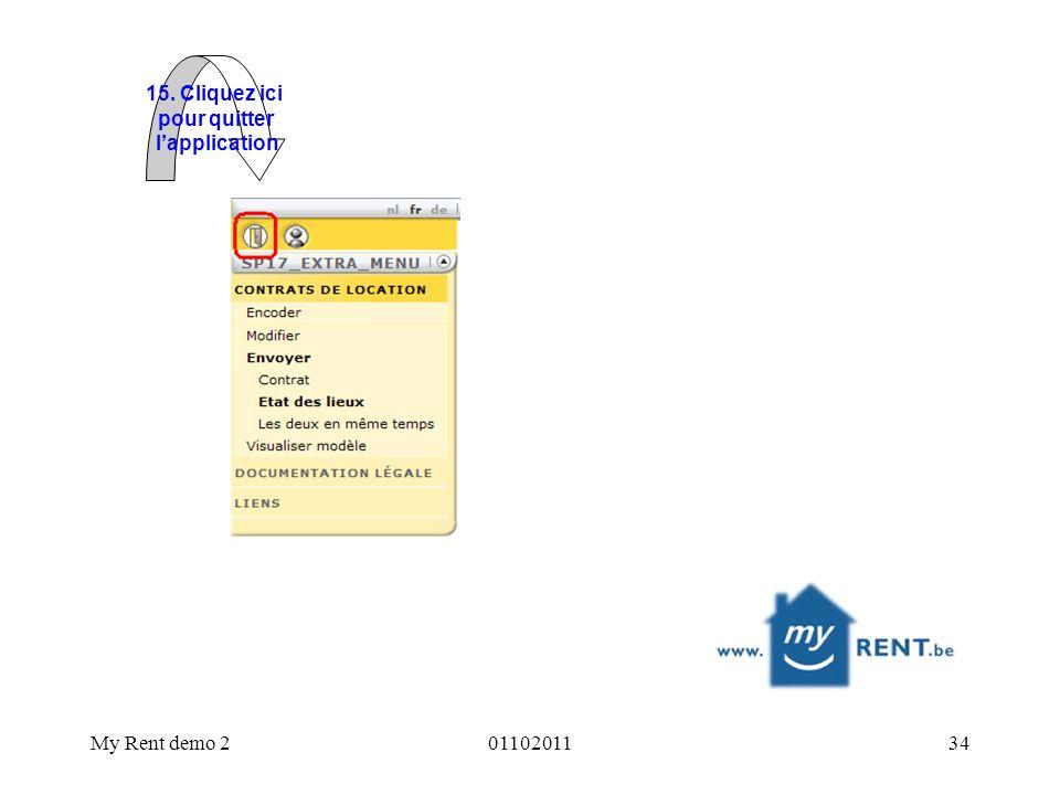 15. Cliquez ici pour quitter l'application My Rent demo 2 01102011