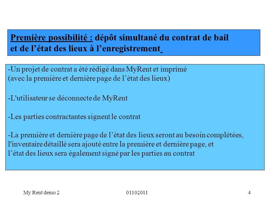 Première possibilité : dépôt simultané du contrat de bail