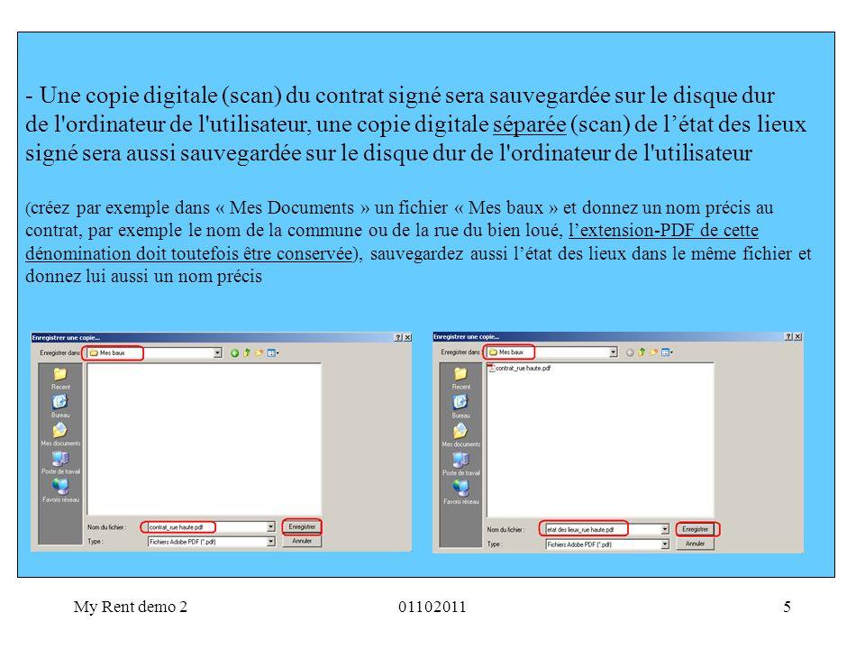 Une copie digitale (scan) du contrat signé sera sauvegardée sur le disque dur