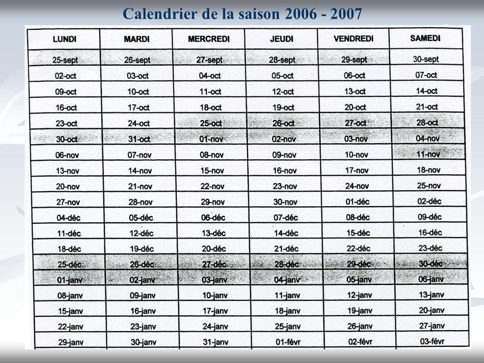 Calendrier de la saison 2006 - 2007