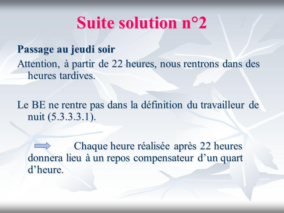 Suite solution n°2 Passage au jeudi soir