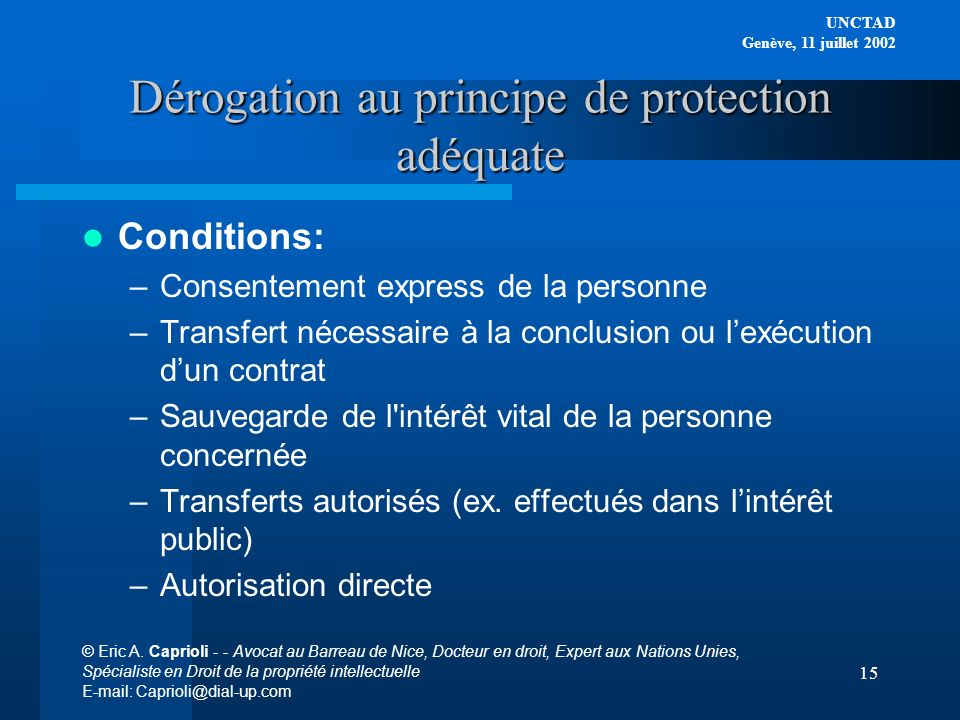 Dérogation au principe de protection adéquate