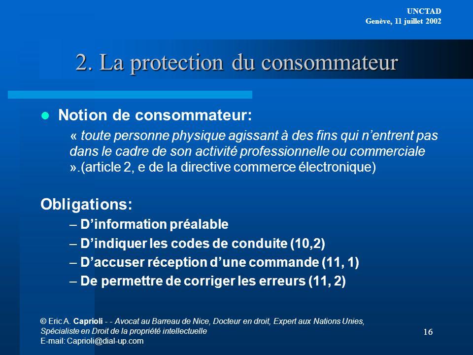 2. La protection du consommateur