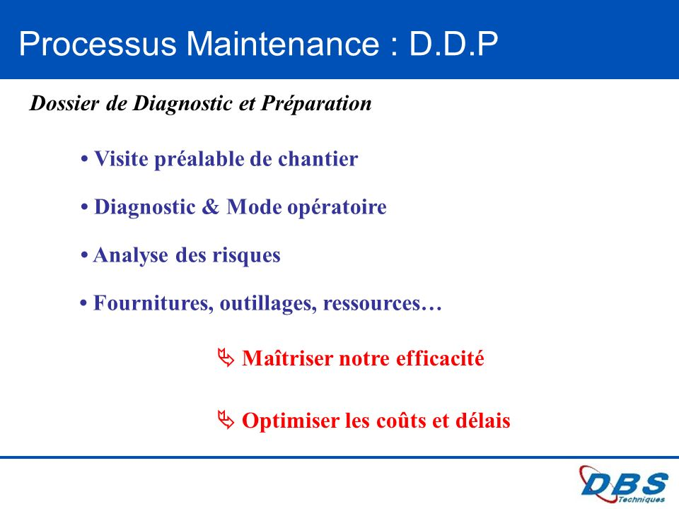 Processus Maintenance : D.D.P