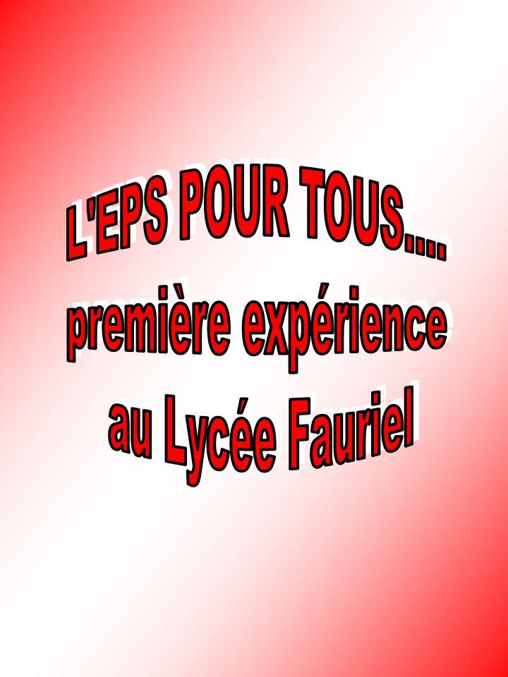 L EPS POUR TOUS.... première expérience au Lycée Fauriel