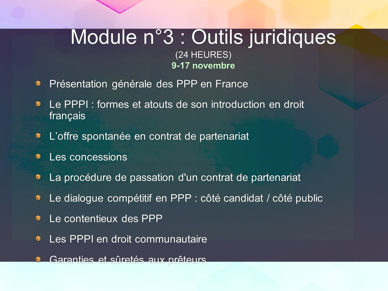 Module n°3 : Outils juridiques (24 HEURES) 9-17 novembre