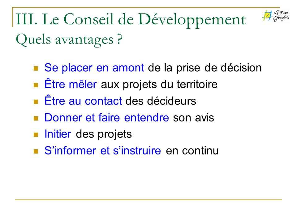 III. Le Conseil de Développement Quels avantages