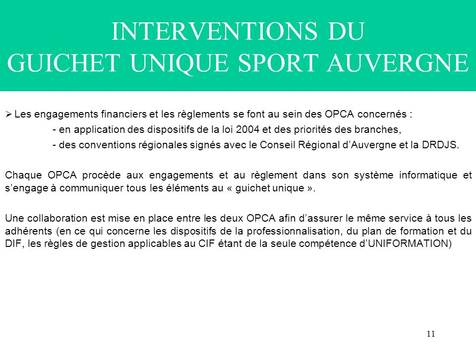 INTERVENTIONS DU GUICHET UNIQUE SPORT AUVERGNE
