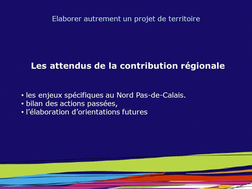 Les attendus de la contribution régionale