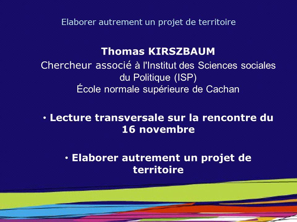 Lecture transversale sur la rencontre du 16 novembre