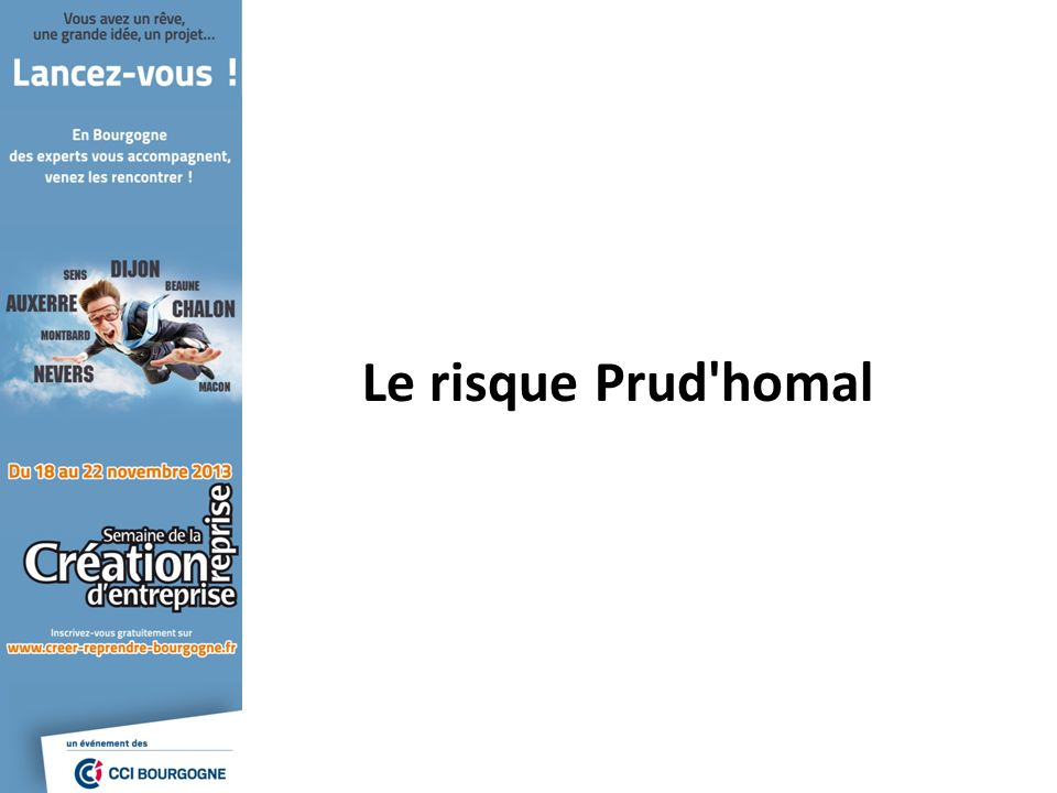 Le risque Prud homal