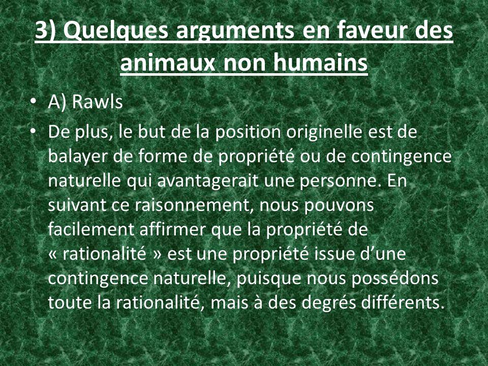 3) Quelques arguments en faveur des animaux non humains