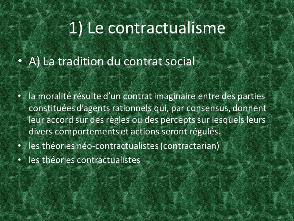 1) Le contractualisme A) La tradition du contrat social