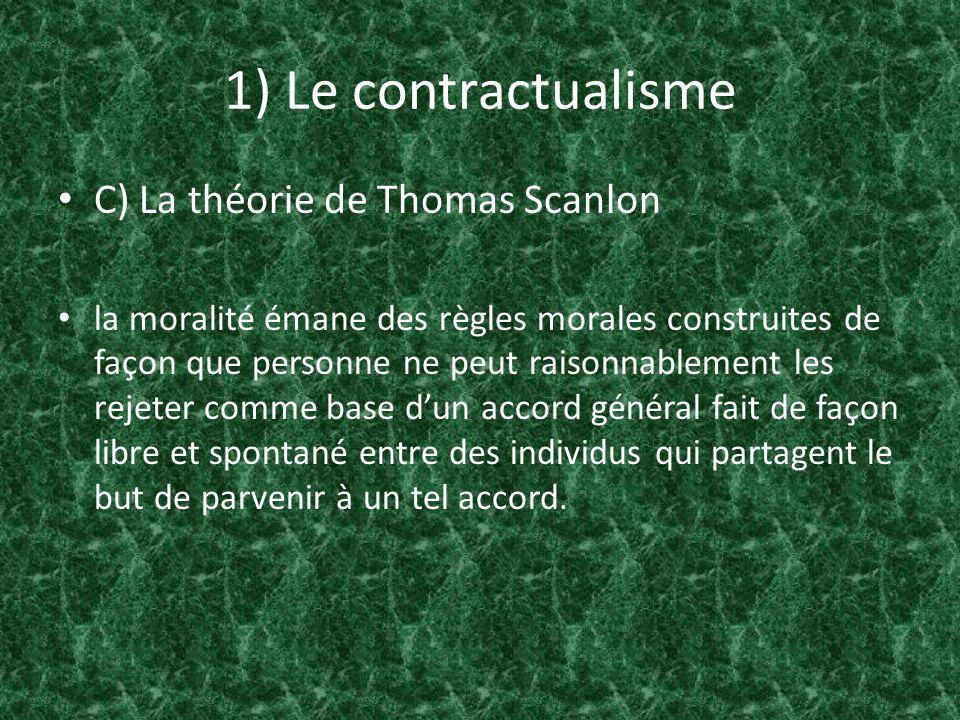 1) Le contractualisme C) La théorie de Thomas Scanlon