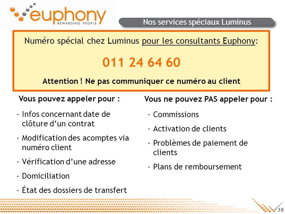 Nos services spéciaux Luminus