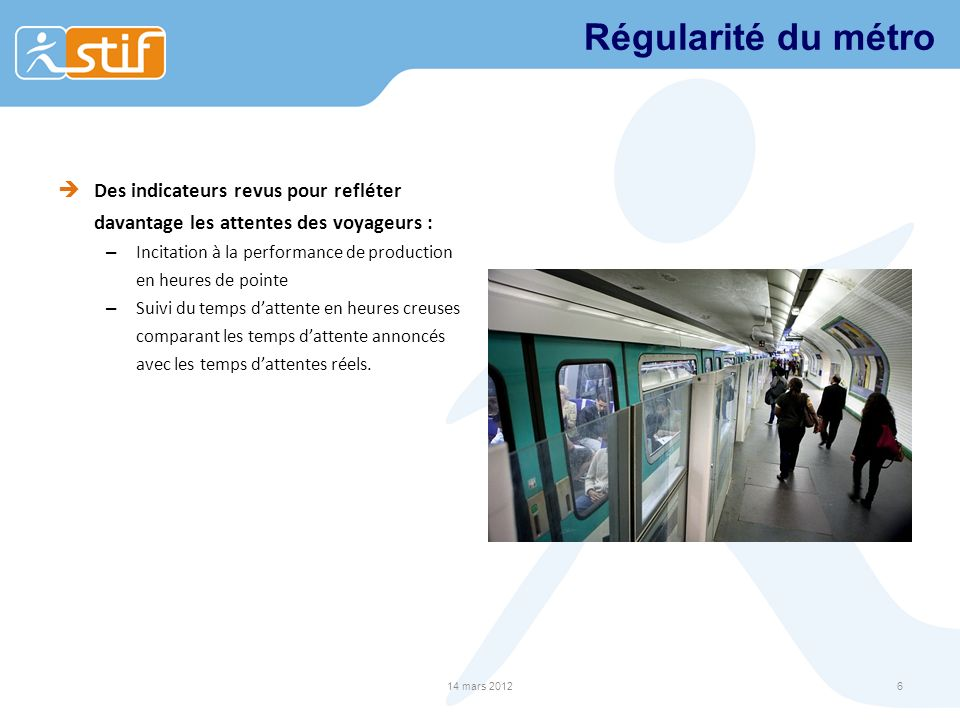 Régularité du métro Des indicateurs revus pour refléter davantage les attentes des voyageurs :