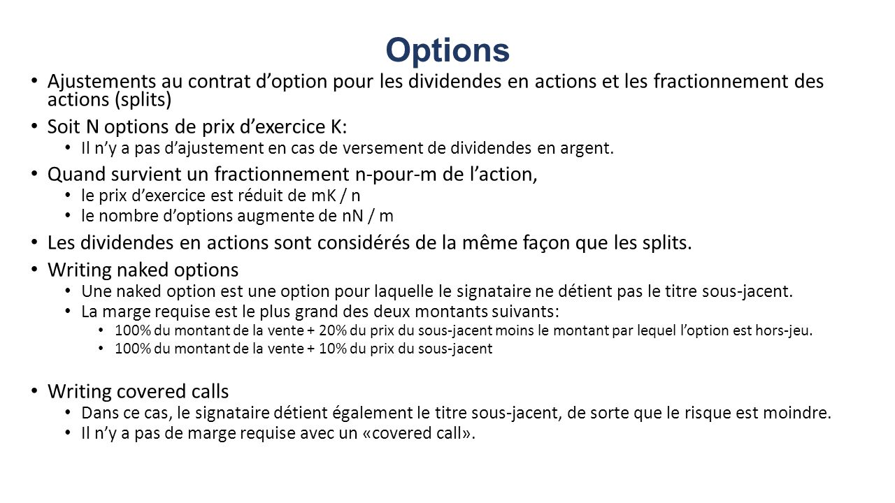 Options Ajustements au contrat d'option pour les dividendes en actions et les fractionnement des actions (splits)