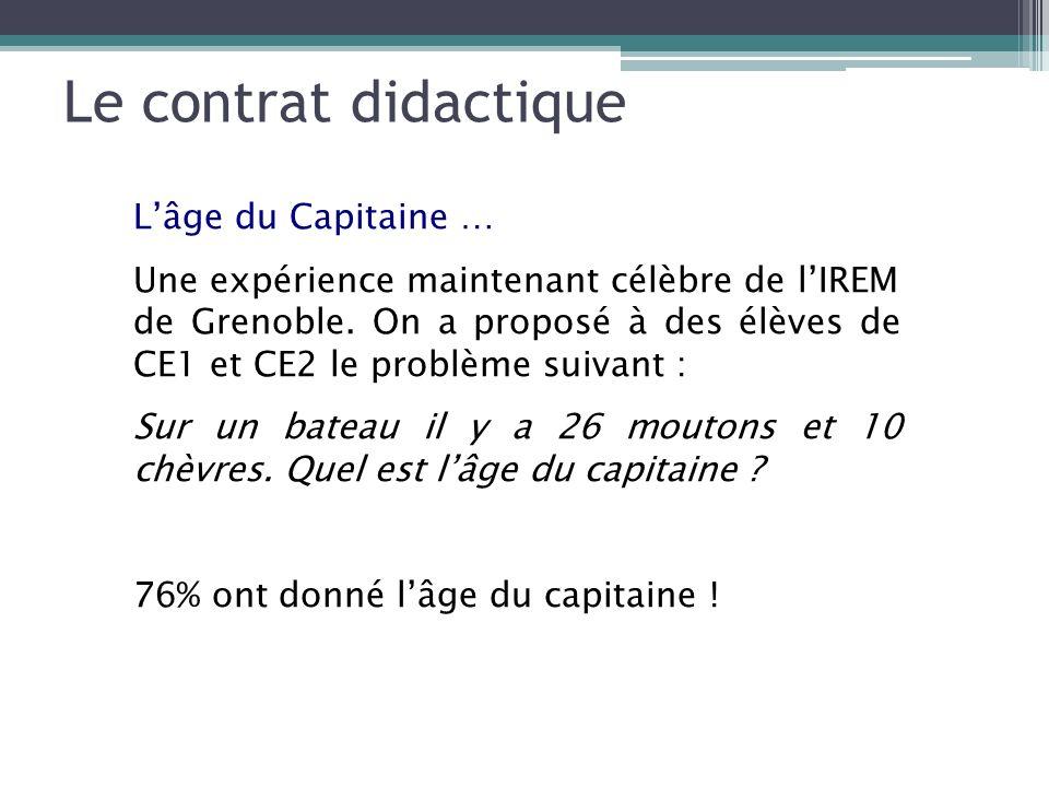 Le contrat didactique L'âge du Capitaine …